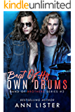 Beat Of His Own Drums (Band Of Brothers Book 2)