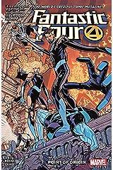 Fantastic Four Vol. 5: Point Of Origin (Fantastic Four (2018-)) Kindle Edition