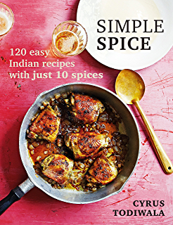 Chai chaat chutney a street food journey through india ebook simple spice 120 easy indian recipes with just 10 spices forumfinder Image collections