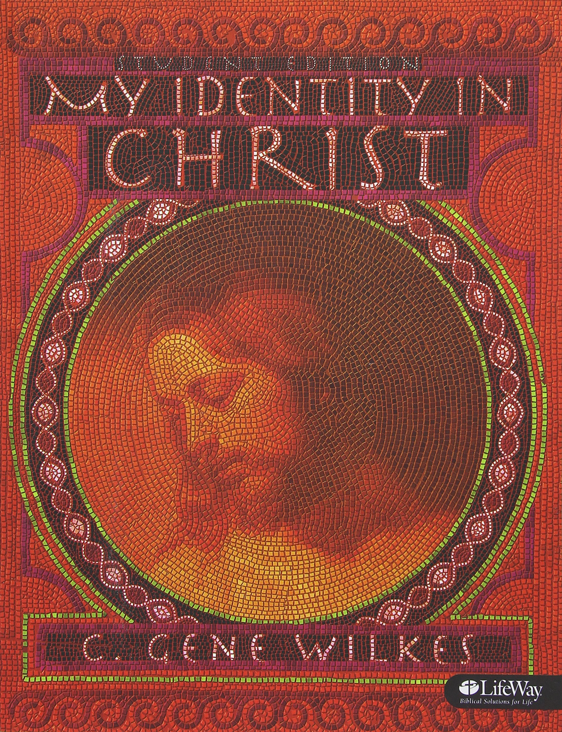 My Identity in Christ - Student Edition