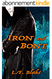 Iron and Bone (English Edition)