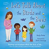 Let's Talk About the Birds and the Bees: Starting conversations about the facts of life (From how babies are made to puberty
