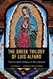 The Greek Trilogy of Luis Alfaro: Electricidad; Oedipus El Rey; Mojada