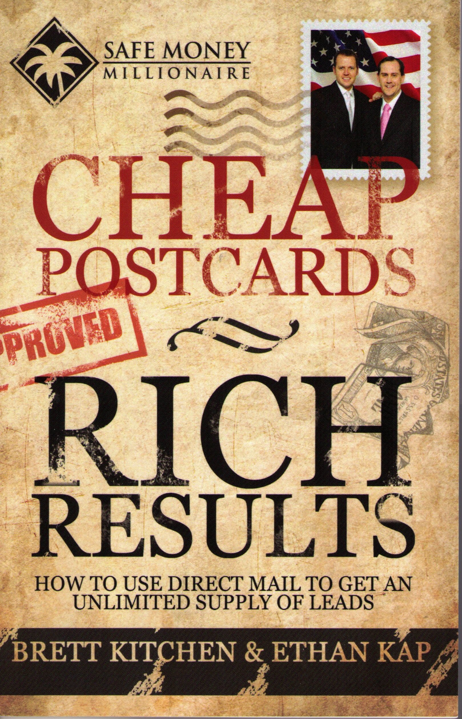 Cheap Postcards Rich Results: How to Use Direct Mail to Get an Unlimited Supply of Leads PDF