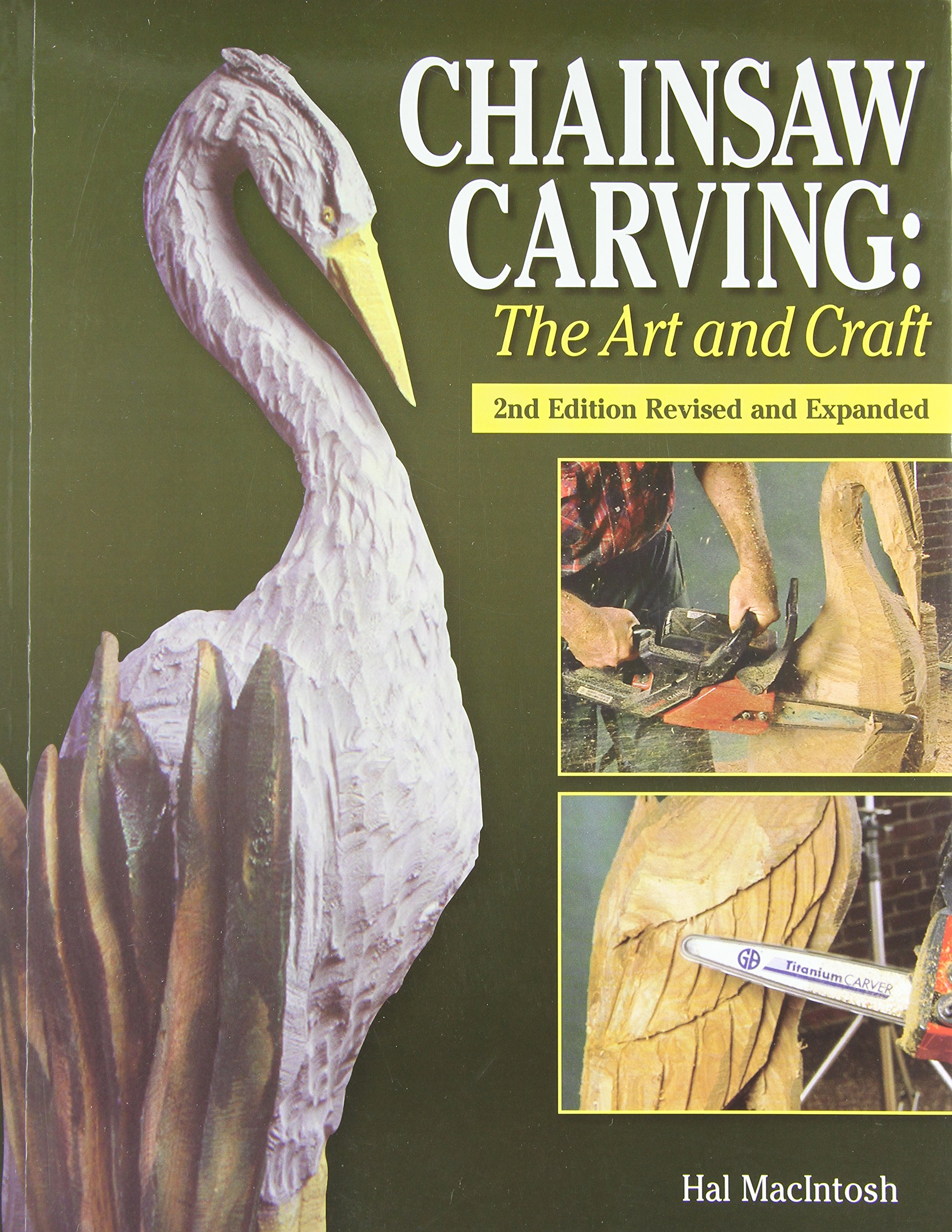 Chainsaw carving the art and craft amazon hal macintosh