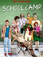 School Camp - Fies gegen Mies [dt./OV]