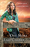 One More Last Chance (A Place to Call Home Book #2): A Novel: Volume 2
