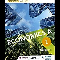 Edexcel A level Economics A Book 1 (AQA A Level Economics) (English Edition)