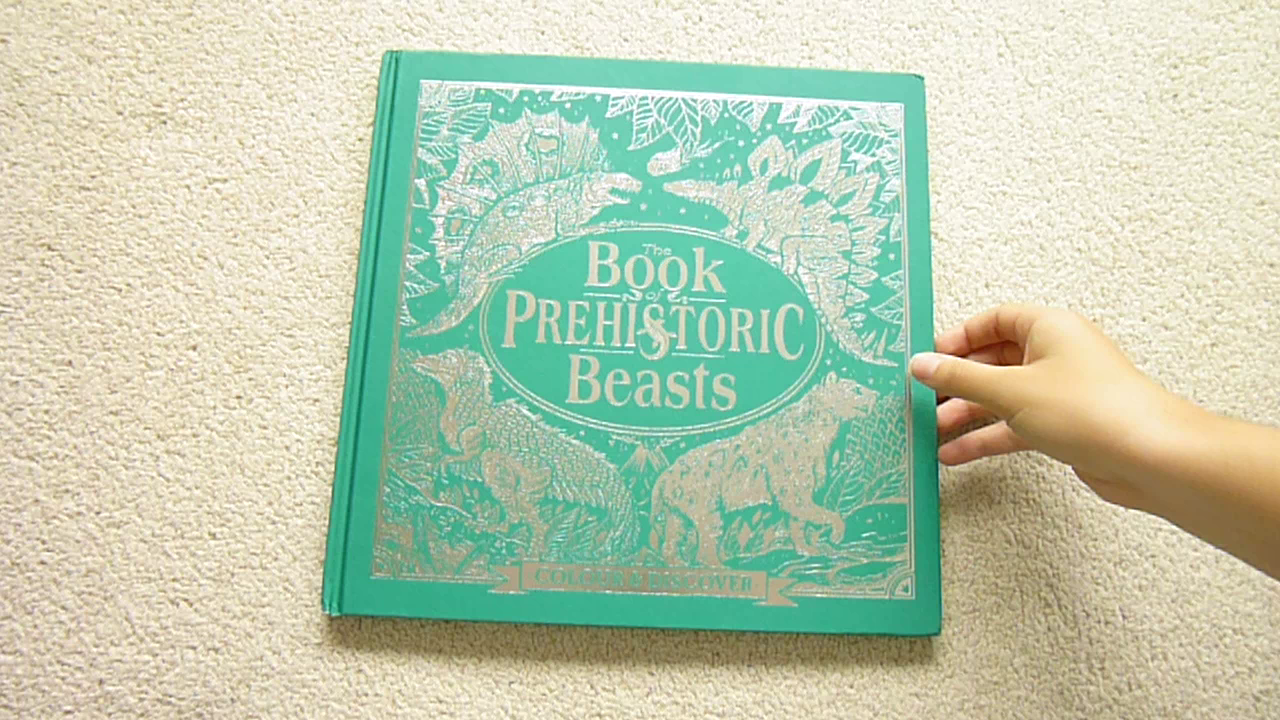 The Book of Prehistoric Beasts: Colour and Discover (Colour ...
