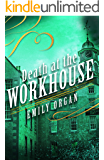 Death at the Workhouse (Penny Green Series Book 8)