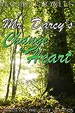 Mr. Darcy's Change of Heart: A Pride and Prejudice Regency Variation