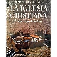 Iglesia Cristiana, La (Spanish Edition)