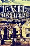 Evil Echoes