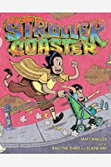 Strollercoaster Hardcover