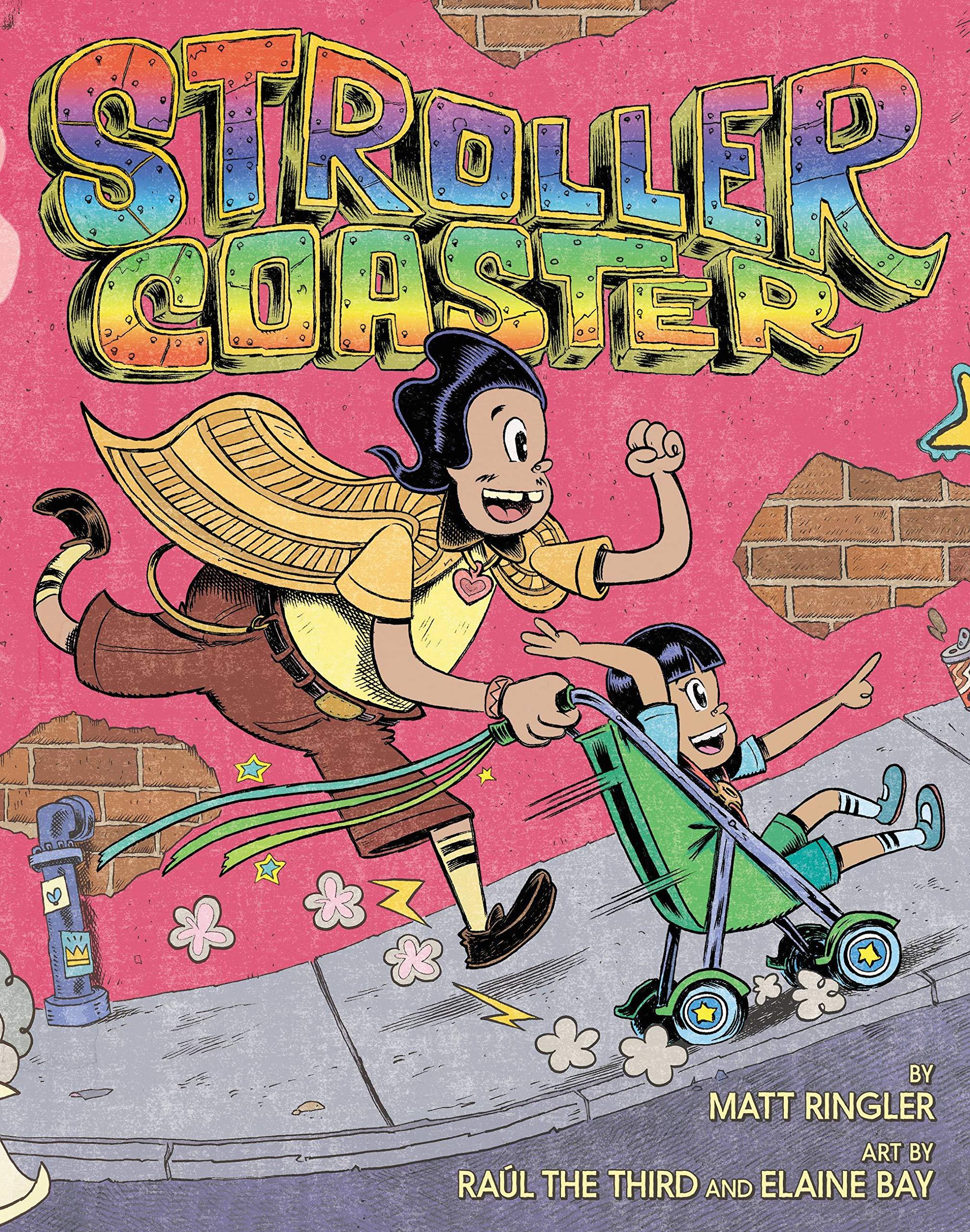 Strollercoaster: Ringler, Matt, Third, Raúl the, Bay, Elaine:  9780316493222: Amazon.com: Books