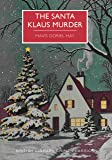 The Santa Klaus Murder (British Library Crime Classics)