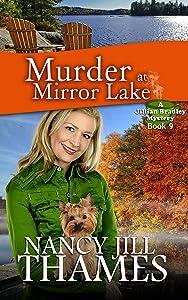 Murder at Mirror Lake: A Jillian Bradley Mystery, Book 9
