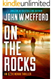 ON The Rocks (An Ozzie Novak Thriller, Book 3) (Redemption Thriller Series 15)