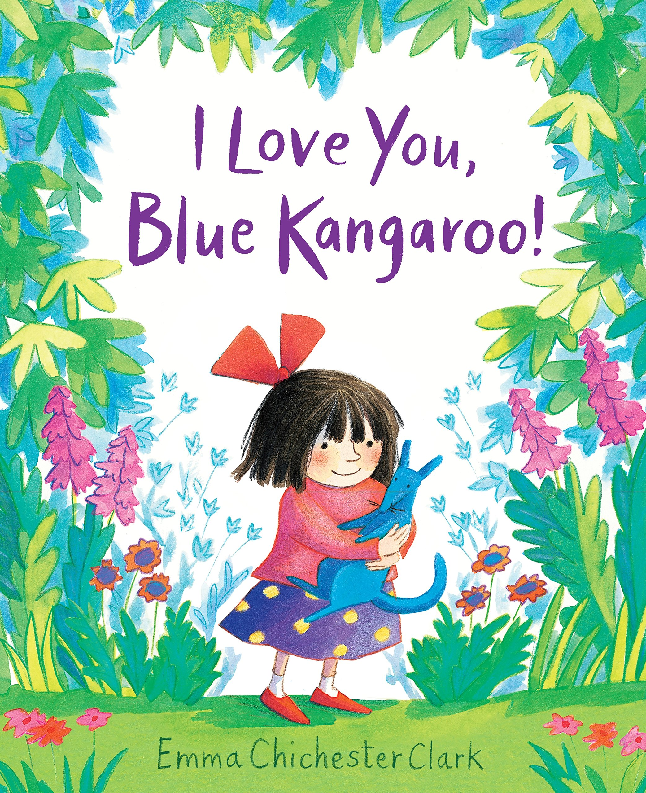 I Love You Blue Kangaroo Amazoncouk Emma Chichester Clark