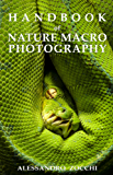 Handbook of Nature Macro Photography