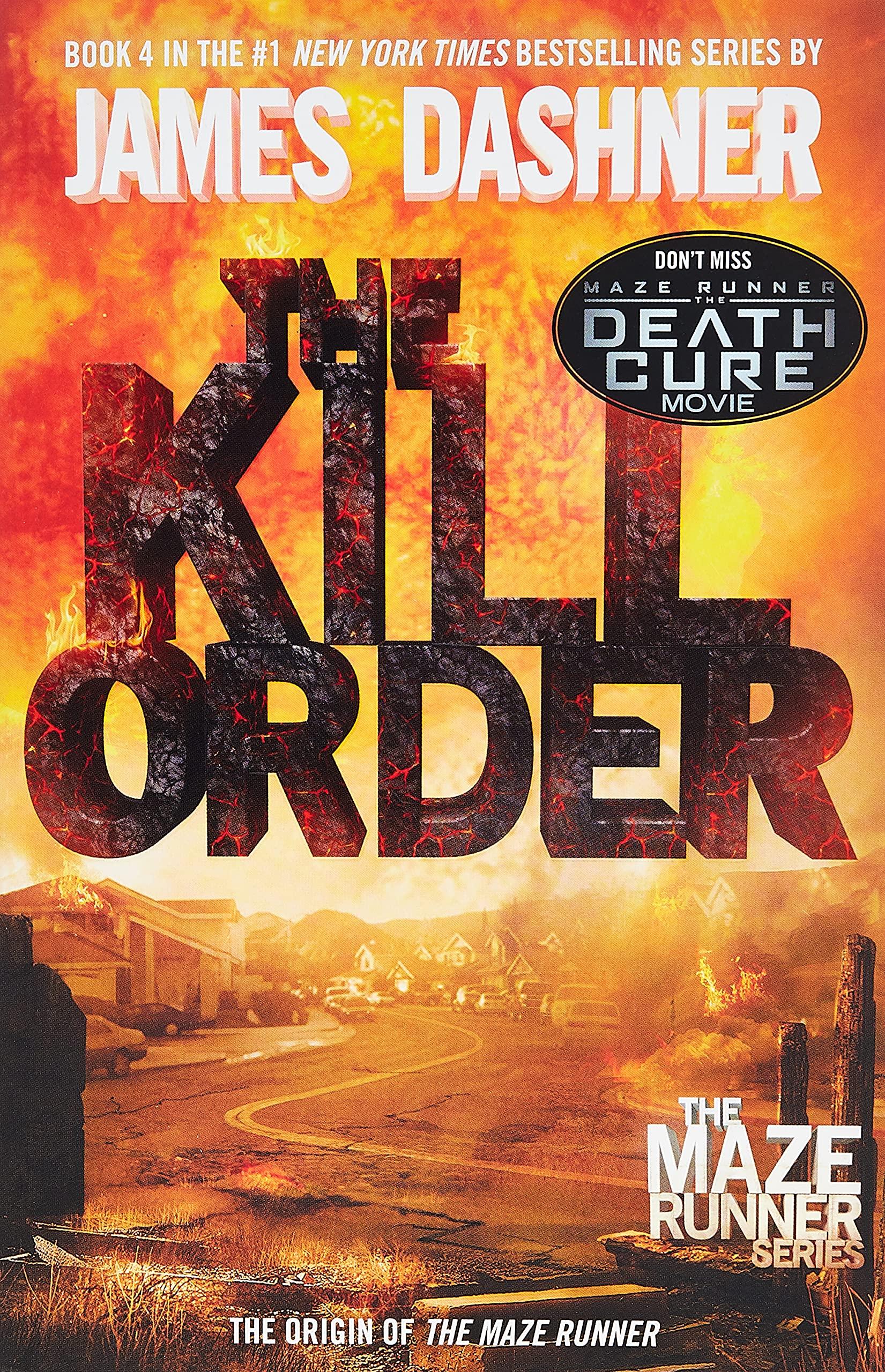 The Kill Order Maze Runner, Book Four; Origin Book Four; Origin ...