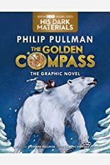 The Golden Compass Graphic Novel, Complete Edition (His Dark Materials) Kindle Edition