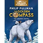 The Golden Compass Graphic Novel, Complete Edition (His Dark Materials Book 1)