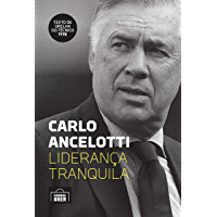 Carlo Ancelotti: liderança tranquila