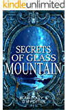 Secrets of Glass Mountain (You Say Which Way Sci Fi Book 2)