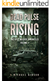 Dead Pulse Rising (The Kyle Walker Chronicles Book 1)