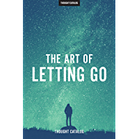 The Art Of Letting Go (English Edition)