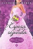 Esposa Até Segunda - Volume 2. Coleção Noivas da Semana