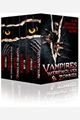 Vampires, Werewolves, & Zombies Kindle Edition
