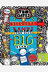 Tom Gates #14: Biscuits Bands and Very Big Plans Hardcover