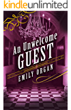 An Unwelcome Guest (Penny Green Series Book 7)