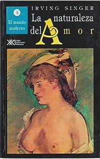 Naturaleza del amor / Volumen 3. El mundo moderno (Spanish Edition)