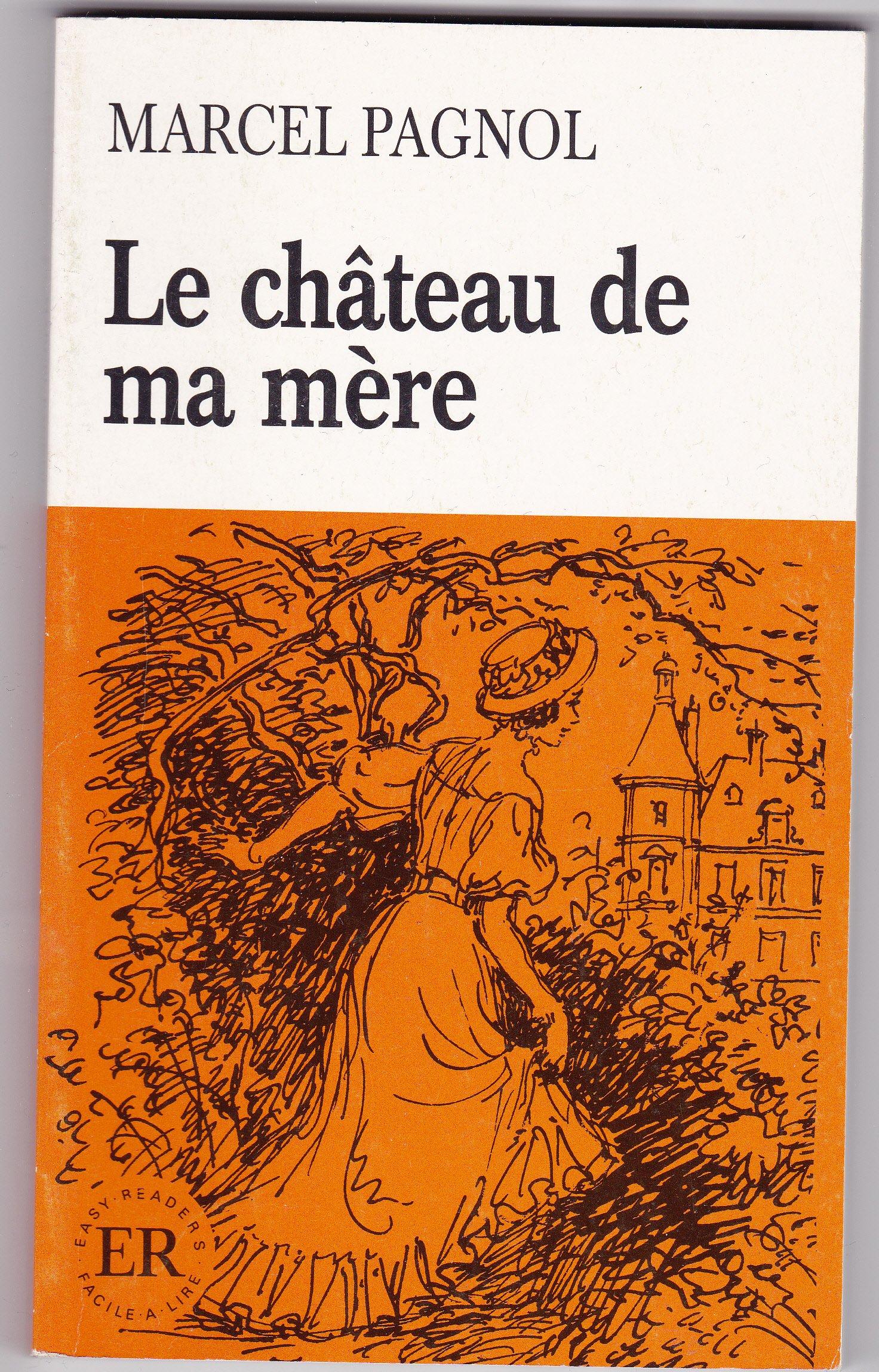 Le chateau de ma mère (Easy Readers)