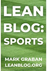 Lean Blog: Sports: Lean Concepts in Sports and Lean Lessons from the Sports World Kindle Edition