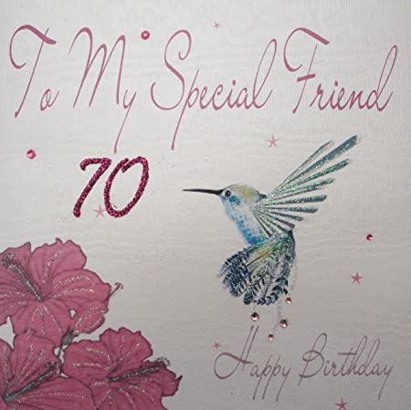 WHITE COTTON CARDS To My Special Friend 70 Happy Handmade 70th Birthday Card Humming Bird Amazoncouk Kitchen Home
