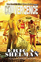 Convergence: The Zombie War Chronicles - Vol. 2 Kindle Edition