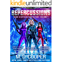 Repercussions - The Fans Write! (Aeon 14: Official Fan Fiction Book 1)