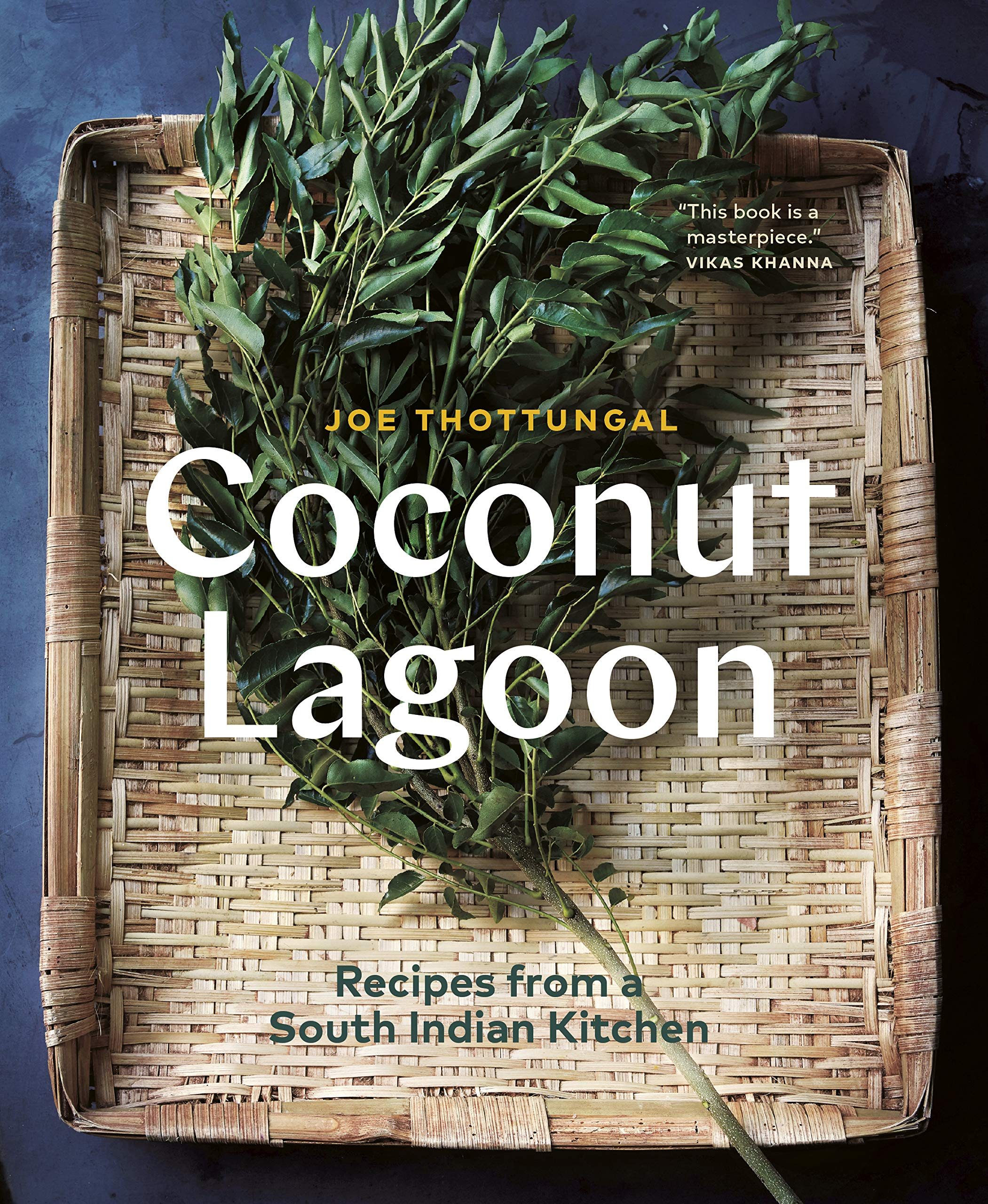 Coconut Lagoon: Recipes from a South Indian Kitchen: Thottungal ...