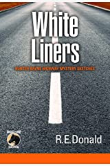 White Liners: Hunter Rayne Highway Mystery Sketches Kindle Edition