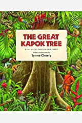 The Great Kapok Tree: A Tale of the Amazon Rain Forest Paperback