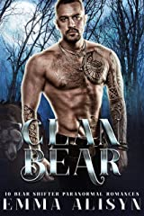 Clan Bear: 10 Steamy Fated Mates Bear Shifter Romances Kindle Edition