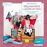 Déguisements et jouets en tissu