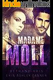 Madame Moll (Gun Moll Book 3)