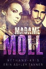 Madame Moll (Gun Moll Book 3) Kindle Edition