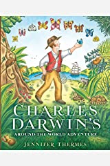 Charles Darwin's Around-the-World Adventure Kindle Edition