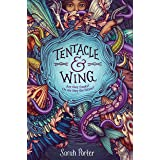 Tentacle and Wing